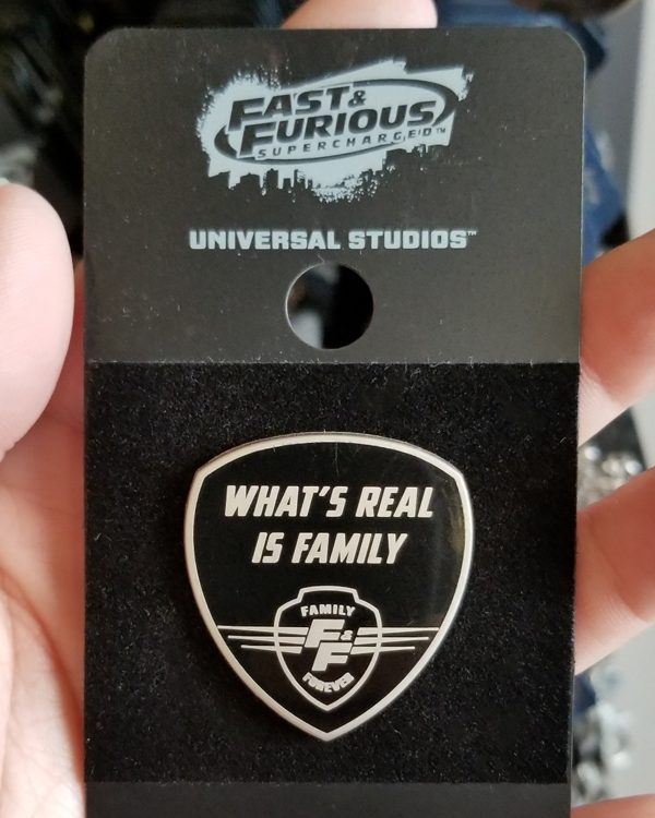 Fast and Furious Supercharged Universal Studios Trading Pin - What's Real is Family