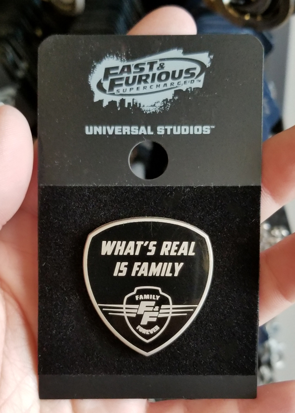 Fast and Furious Supercharged Universal Studios Trading Pin – What's Real is Family